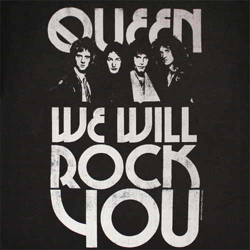 Queen We Will Rock You